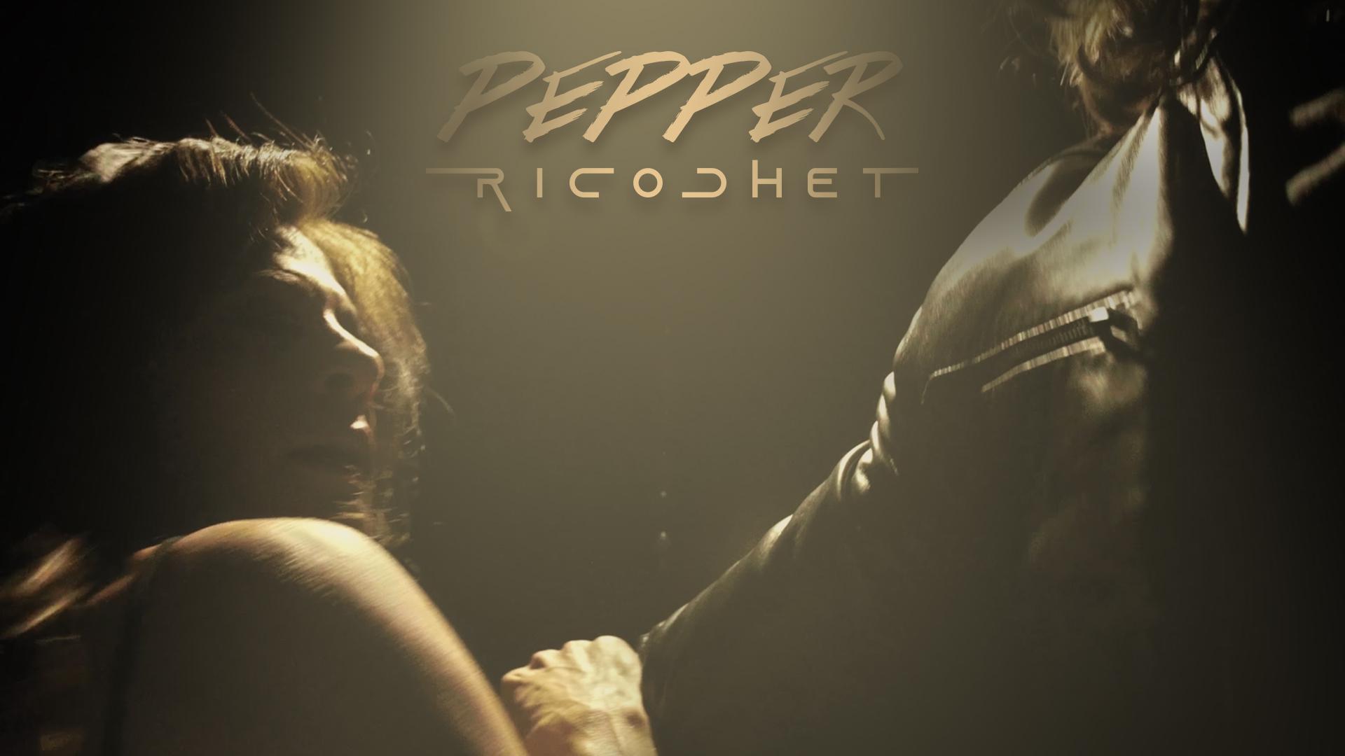 Pepper: Ricochet