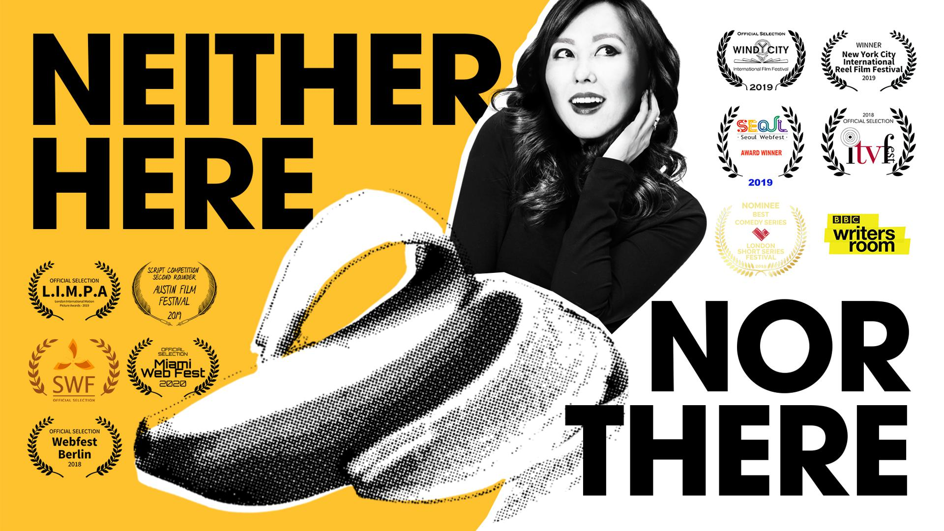 Neither Here Nor There Web Series