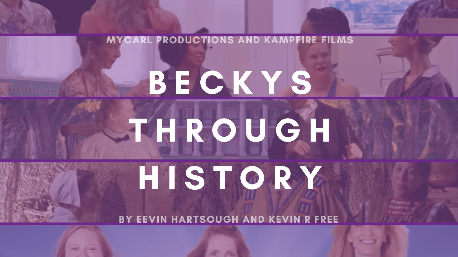 Beckys Through History