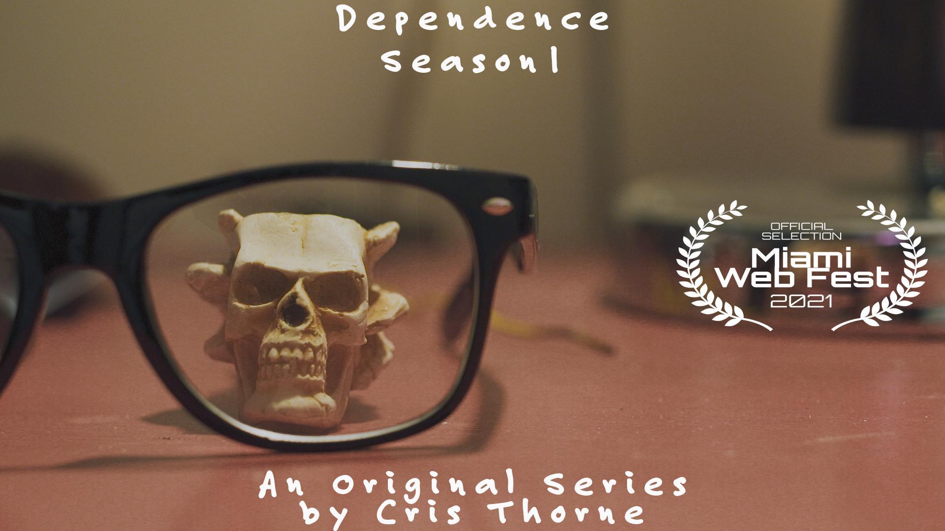 Dependence (Season 1)