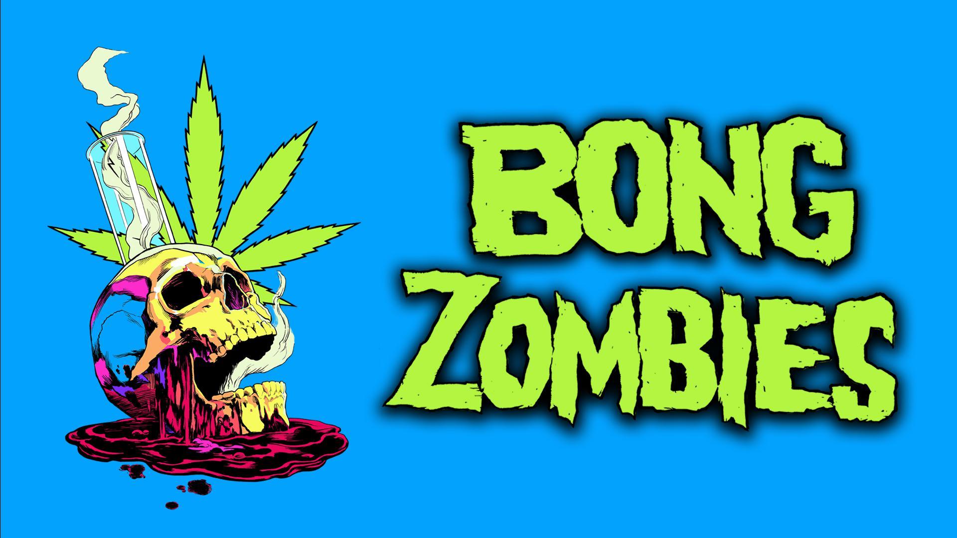 Bong Zombies