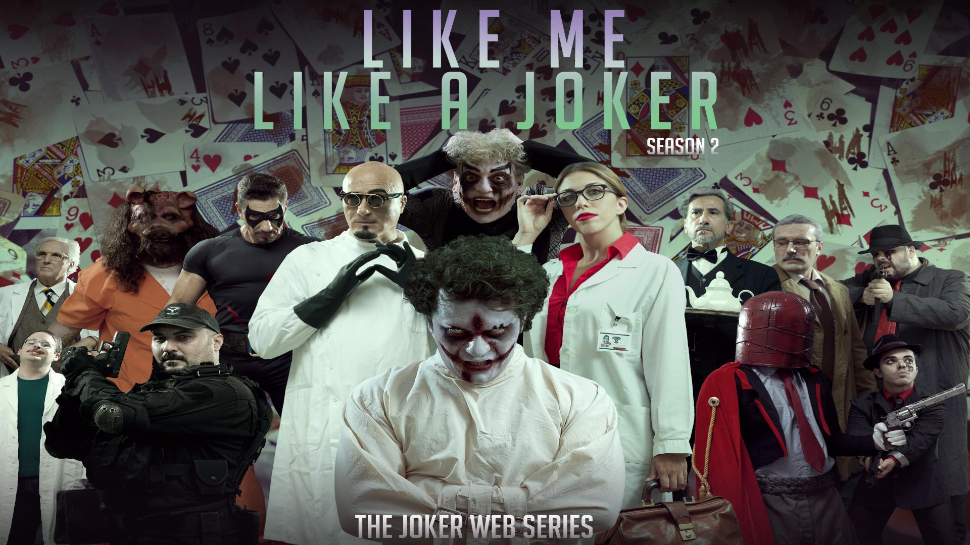 Like Me, Like a Joker