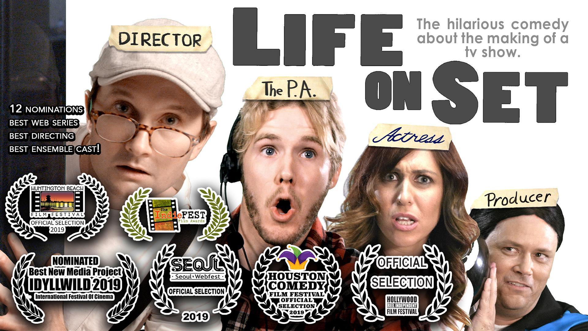 """""""Life On Set"""""""