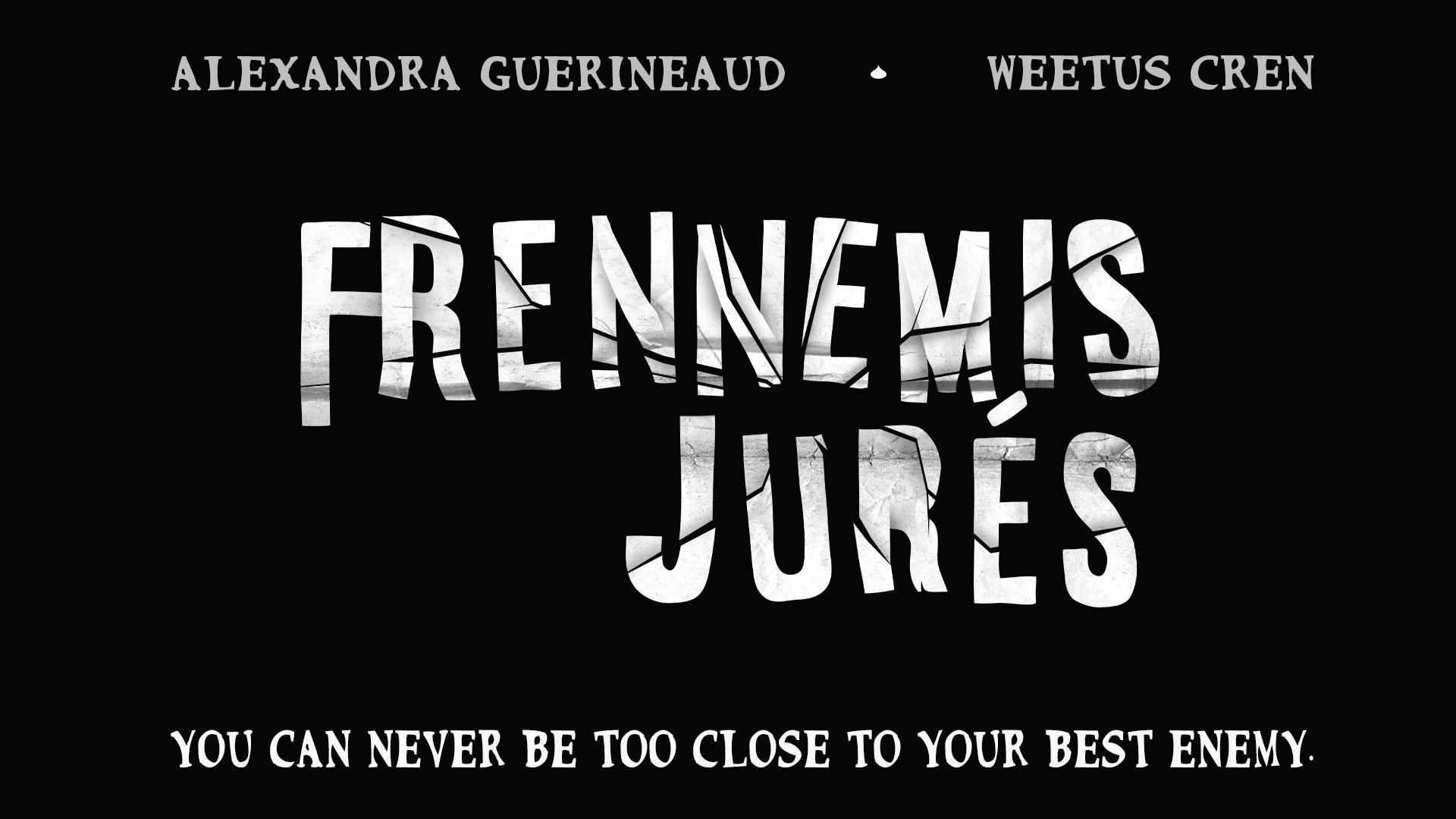 Sworn Frenemies