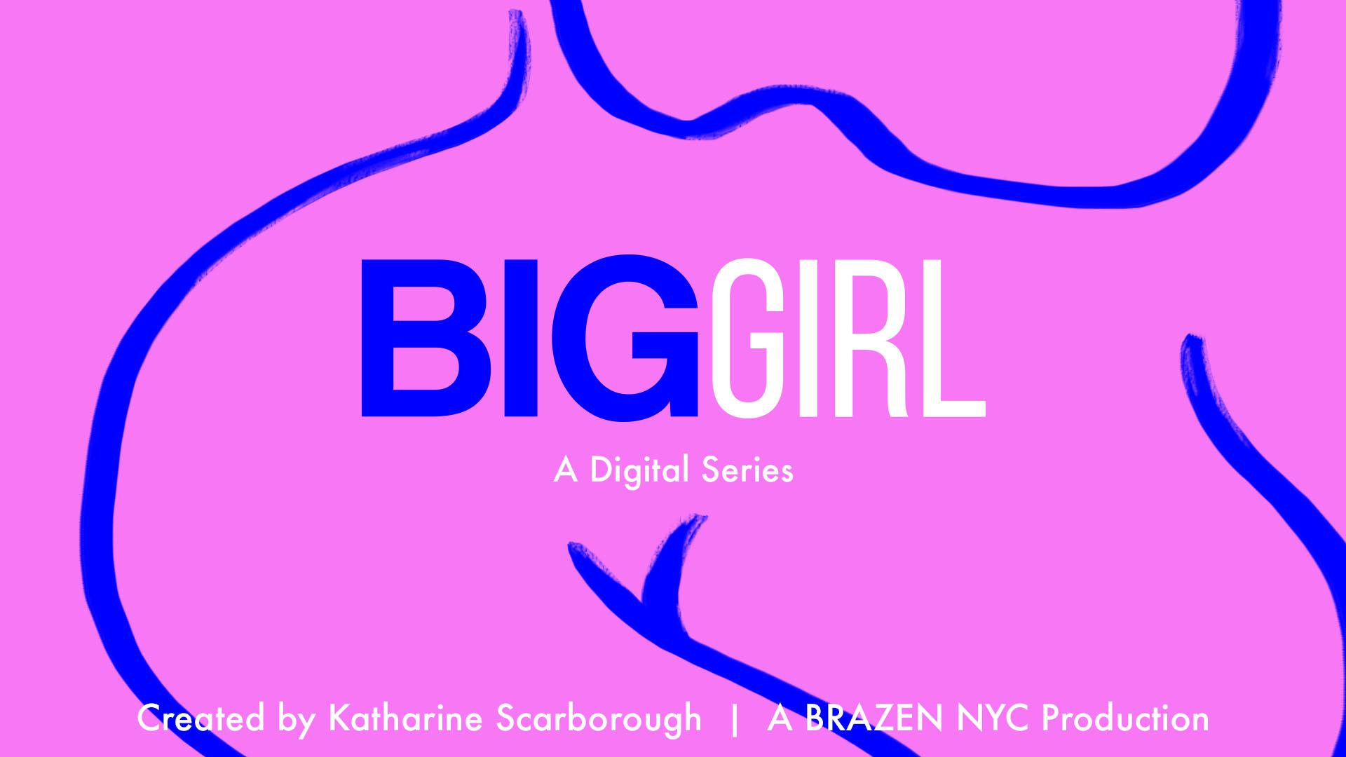 Big Girl (Episodes 1-3)